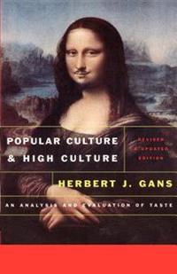 Popular Culture and High Culture