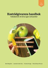 Kostrådgivarens handbok - Berit Bergklint, Jannette Vera, Kristine Arhage, Maria Persson pdf epub