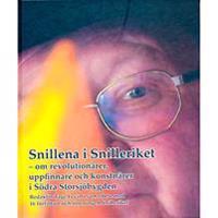 Snillena i Snilleriket : om revolutionärer, uppfinnare och konstnärer i södra Storsjöbygden