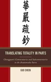 Translating Totality in Parts