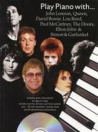 Play Piano with...John Lennon, Queen, David Bowie, Lou Reed, Paul Mccartney, the Doors, Elton John and Simon and Garfunkel