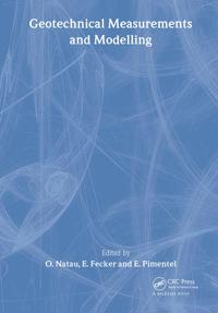 Geotechnical Measurements and Modelling