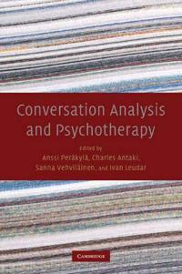 Conversation Analysis and Psychotherapy