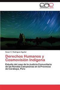 Derechos Humanos y Cosmovision Indigena
