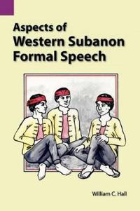 Aspects of Western Subanon Formal Speech