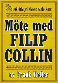 Filip Collin: Möte med Filip Collin. Återutgivning av text från 1935