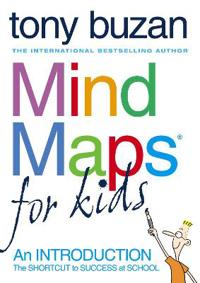 Mind Maps for Kids: The Shortcut to Success at School