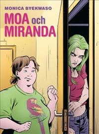 Moa och Miranda