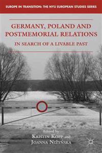 Germany, Poland and Postmemorial Relations