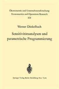 Sensitivit�tsanalysen Und Parametrische Programmierung