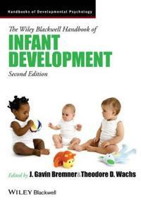 The Wiley-Blackwell Handbook of Infant Development, 2 Volume Set