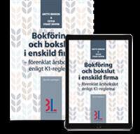 Bokföring och bokslut i enskild firma : förenklat årsbokslut enligt K1-reglerna - Anette Broberg, Cecilia Stuart Bouvin | Laserbodysculptingpittsburgh.com