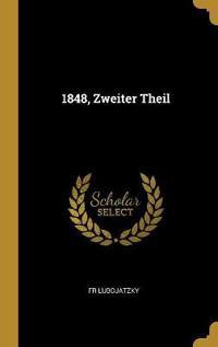 1848, Zweiter Theil