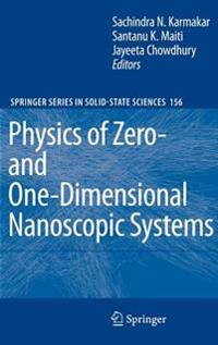 Physics of Zero- and One-Dimensional Nanoscopic Systems