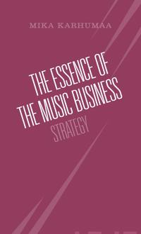 The Essence of the Music Business: Strategy