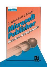 Microsoft Publisher, Einsteigen Leichtgemacht