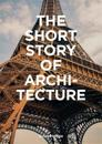 The Short Story of Architecture