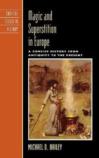 Magic And Superstition in Europe