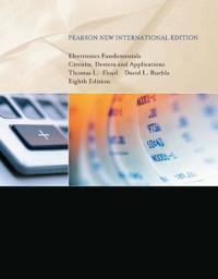 Electronics fundamentals: pearson new international edition - circuits, dev