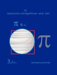 Pi Geschichte Und Algorithmen Einer Zahl
