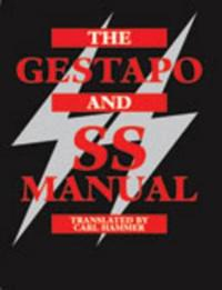 Gestapo and Ss Manual