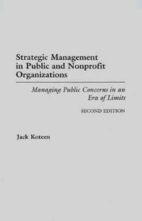 Strategic Management in Public and Nonprofit Organizations