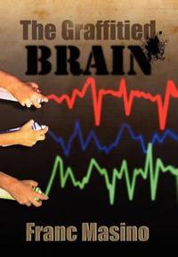 The Graffitied Brain