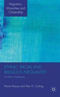 Ethnic, Racial and Religious Inequalities