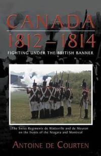Canada 1812-1814