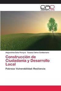Construccion de Ciudadania y Desarrollo Local