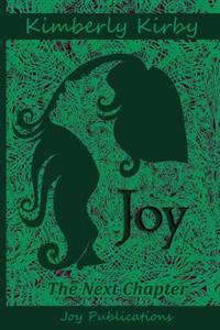 Joy: The Next Chapter