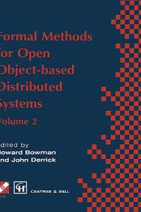 Formal Methods for Open Object Based Distribution Systems