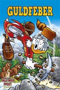 Kalle Ankas Pocket Special: Guldfeber - Walt Disney pdf epub
