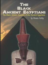 The Black Ancient Egyptians