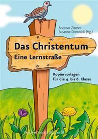 Das Christentum - Eine Lernstrasse
