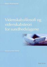 Videnskabsfilosofi og videnskabsteori for sundhedsfagene