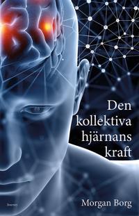 Den kollektiva hjärnans kraft