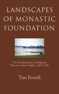 Landscapes of Monastic Foundation