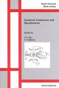 Quantum Coherence and Decoherence