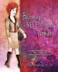 Becoming a Self Defined Woman