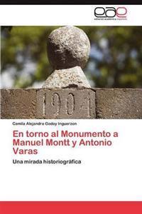 En Torno Al Monumento a Manuel Montt y Antonio Varas