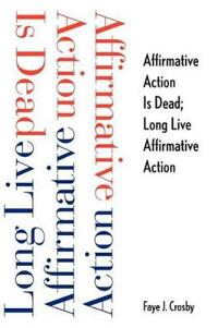 Affirmative Action Is Dead; Long Live Affirmative Action