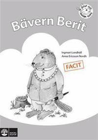 Bävern Berit : övningar i läsförståelse. Facit