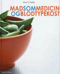 Mad som medicin og blodtypekost