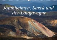 Traumpfade im Hohen Norden. Jotunheimen, Sarek und der Laugavegur (Wandkalender 2020 DIN A2 quer)
