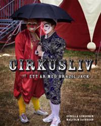 Cirkusliv : ett år med Brazil Jack