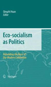Eco-socialism As Politics