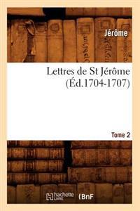 Lettres de St Jerome. Tome 2 (Ed.1704-1707)