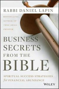 Business Secrets from the Bible: Spiritual Success Strategies for Financial