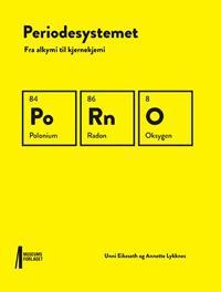 Periodesystemet - Unni Eikeseth, Annette Lykknes | Ridgeroadrun.org